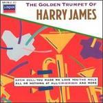 The Golden Trumpet of Harry James