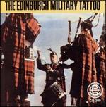 The Edinburgh Military Tattoo: Bagpipe Marches of Scotland