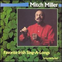 Favorite Irish Sing-A-Long - Mitch Miller and the Gang