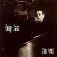 Philip Glass: Solo Piano - Philip Glass