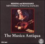 Medieval and Renaissance Minstrels, Songs, & Dances