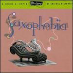 Ultra-Lounge, Vol. 12: Saxophobia