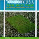 Touchdown USA!: Big Ten Marches