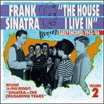 Unheard Frank Sinatra, Vol. 2: The House I Live In