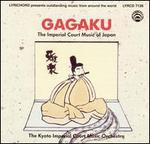 Gagaki: Imperial Court Music [Japan]
