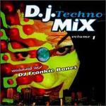 DJ Techno Mix, Vol. 1