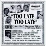 Too Late, Too Late Blues, Vol. 5