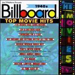 Billboard Top Movie Hits 1940s