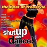 Shut Up & Dance, Vol. 2: The Best of Freestyle