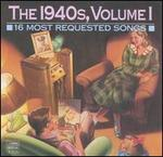 16 Most Requested Songs of the 1940's, Vol. 1