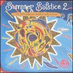 Summer Solstice, Vol. 2