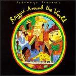 Reggae Around the World [Putumayo]