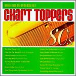 Chart Toppers: Modern Rock Hits of the 80s, Vol. 1