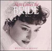 Here Comes the Bride: Wedding Music - Virgil Fox