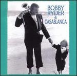 Bobby Ryder & Casablanca