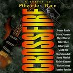 Crossfire: Salute to Stevie Ray