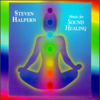 Music for Sound Healing - Steven Halpern
