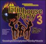 The Latin House Party, Vol. 3