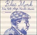 Blue Monk: Blue Note Plays Monk's Music
