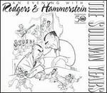 Sullivan Years: Rodgers & Hammerstein