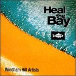 Heal the Bay [Windham Hill]