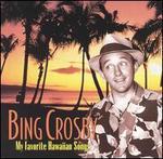 My Favorite Hawaiian Songs