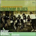 Freedom Blues: South African Jazz Under Apartheid