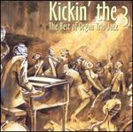 Kickin' the 3-the Best of Organ Trio Jazz