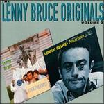 The Lenny Bruce Originals, Vol. 2