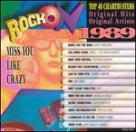Rock On 1989: Miss You Like Crazy