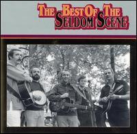 The Best of Seldom Scene, Vol. 1 - The Seldom Scene