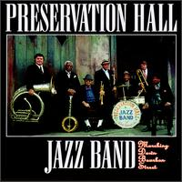 Marching Down Bourbon Street - Preservation Hall Jazz Band