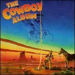 The Cowboy Album W/Sing-Along Book