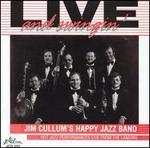 Jim Cullum's Happy Jazz Band: Live and Swingin'