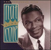 The Greatest Hits [Capitol] - Nat King Cole