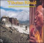 Tibetan Ritual: Spiritual Chants
