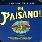 Eh, Paisano! 100% Italian-American Classics