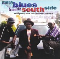 More Blues From the South Side - Smokey Wilson/South Side Slim/Curtis Tillman