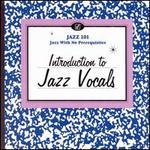 Jazz 101: Introduction to Jazz Vocals