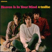 Heaven Is in Your Mind - Traffic