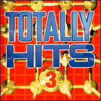 Totally Hits, Vol. 3 - Various Artists