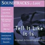 Soundtracks of Love: Tell It Like It Is