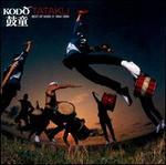 Tataku: The Best of Kodo, Vol. 2 (1994-1999)