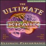 The Ultimate Brain: Ultimate Performance