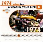 A Year in Your Life: 1974, Vol. 2