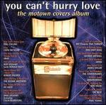 You Can't Hurry Love: The Motown Covers Album