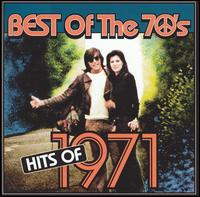 Best of the 70's: Hits of 1971 - Various Artists