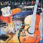 Kids, Cars and Campfires