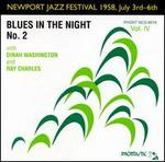 Newport Jazz Festival: Blues in the Night, Vol. 4