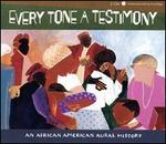 Every Tone a Testimony: An African American Aural History